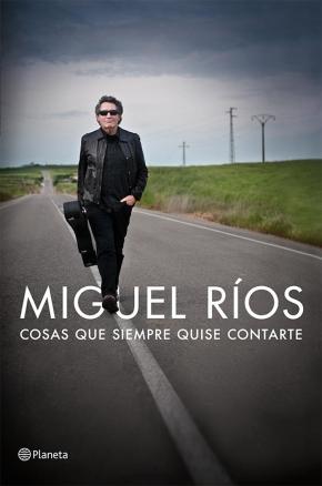 Miguel-Rios-Cosas-Que-Siempre-Quise-Contarte